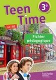 Christophe Poiré et Bénédicte Simard - Teen Time 3e A2>B1 - Fichier pédagogique.