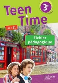 Teen Time 3e A2>B1 - Fichier pédagogique.pdf