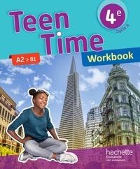 Christophe Poiré et Bénédicte Simard - Teen Time 4e A2>B1 - Workbook.