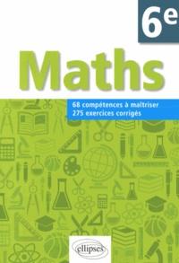 Mathématiques 6e - 68 compétences à maîtriser, 275 exercices corrigés.pdf