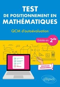 Test de positionnement en mathématiques- QCM d'autoévaluation entrée en 2de - Christophe Poulain |