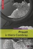 Christophe Pradeau - Proust à Illiers-Combray - L'éclosion du monde.