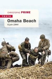 Christophe Prime - Omaha - 6 juin 1944.