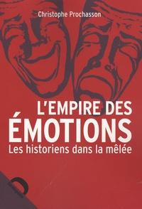 Deedr.fr L'empire des émotions - Les historiens dans la mêlée Image