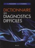 Christophe Prudhomme et Jean-François d' Ivernois - Dictionnaire des diagnostics difficiles.