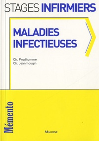 Christophe Prudhomme et Chantal Jeanmougin - Maladies infectieuses.