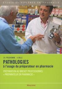 Pathologies à lusage du préparateur en pharmacie - Préparation au brevet professionnel Préparateur en pharmacie.pdf