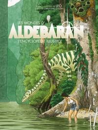 Christophe Quillien - Les mondes d'Aldébaran - L'encyclopédie illustrée.