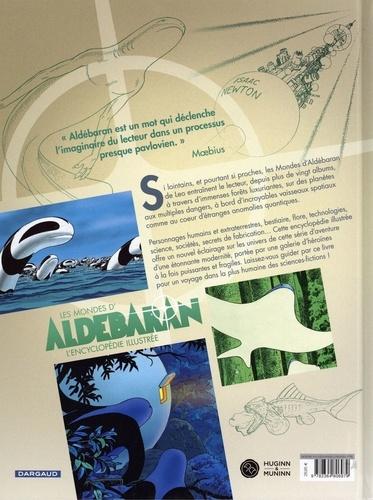 Les mondes d'Aldébaran. L'encyclopédie illustrée