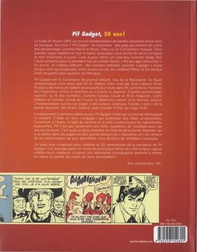 Pif gadget. 50 ans d'humour, d'aventures et de BD