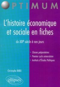 Lhistoire économique et sociale en fiches - Du XIXe siècle à nos jours.pdf
