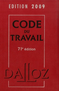 Christophe Radé - Code du travail 2009.