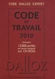 Christophe Radé - Code du travail 2010, Dalloz expert - Incluant 12000 arrêts en texte intégral sur CD-ROM. 1 Cédérom