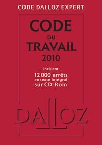 Christophe Radé - Code du travail 2010 - Incluant 12000 arrêts en texte intégral sur CD-ROM. 1 Cédérom