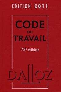 Christophe Radé - Code du travail 2011.