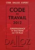 Christophe Radé et Caroline Dechristé - Code du travail 2012 - Jurisprudence & doctrine sur CD-Rom. 1 Cédérom