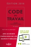 Christophe Radé et Caroline Dechristé - Code du travail 2016 - Annoté et commenté en ligne.