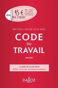 Christophe Radé et Caroline Dechristé - Code du travail annoté 2019-2020.