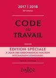 Christophe Radé et Caroline Dechristé - Code du travail Édition spéciale 2017/2018, annoté.