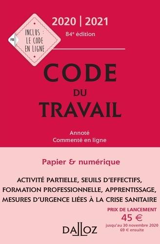 Code du travail. Annoté et commenté en ligne  Edition 2020-2021