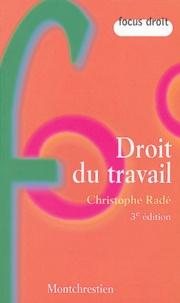 Christophe Radé - Droit du travail.