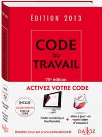 Christophe Radé et Caroline Dechristé - Pack code du travail 2013 en deux volumes - Code du travail + supplément au code du travail Août 2013.