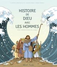 Christophe Raimbault et François Campagnac - Histoire de dieu avec les Hommes - Frise chronologique de la Bible.