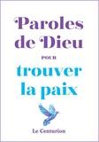 Christophe Raimbault - Paroles de Dieu pour trouver la paix.