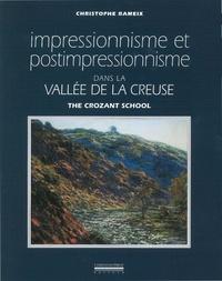 Christophe Rameix - Impressionnisme et postimpressionnisme dans la vallée de la Creuse.