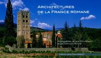 Christophe Renault et Jean-Paul Gisserot - Architectures de la france Romane.