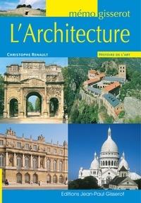 Christophe Renault - L'architecture.
