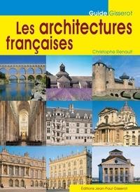 Christophe Renault - Les architectures françaises.