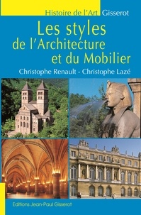 Christophe Renault - Les styles de l'architecture et du mobilier.