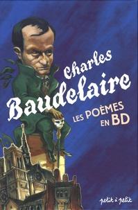 Christophe Renault et François Duprat - Poèmes de Baudelaire en bandes dessinées.