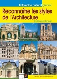 Christophe Renault - Reconnaître les styles de l'architecture.