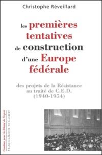 Lesmouchescestlouche.fr Les premières tentatives de construction d'une Europe fédérale. Des projets de la Résistance au traité de CED (1940-1954) Image