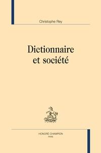 Christophe Rey - Dictionnaire et société.