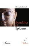 Christophe Richard - Bouddha et Epicure.