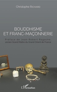 Christophe Richard - Bouddhisme et franc-maçonnerie.