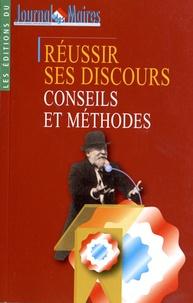 Christophe Robert - Réussir ses discours - Conseils et méthodes.