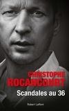 Christophe Rocancourt - Scandales au 36.