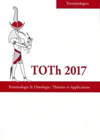 Christophe Roche - Toth 2017 - Terminologie & ontologie : théories et applications.