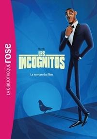 Christophe Rosson - Les incognitos - Le roman du film.