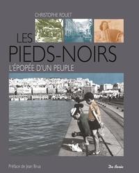 Deedr.fr Les Pieds-noirs - L'épopée d'un peuple Image