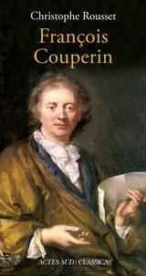Christophe Rousset - François Couperin.