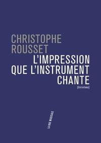 Christophe Rousset - L'impression que l'instrument chante.