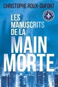 Christophe Roux-Dufort - Les manuscrits de la main morte.