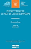Christophe Roux - Propriété publique et droit de l'Union européenne.
