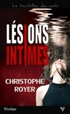 Christophe Royer - Lésions intimes.