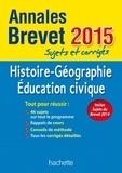 Christophe Saïsse - Annales brevet Histoire Géographie Education civique - Sujets et corrigés.